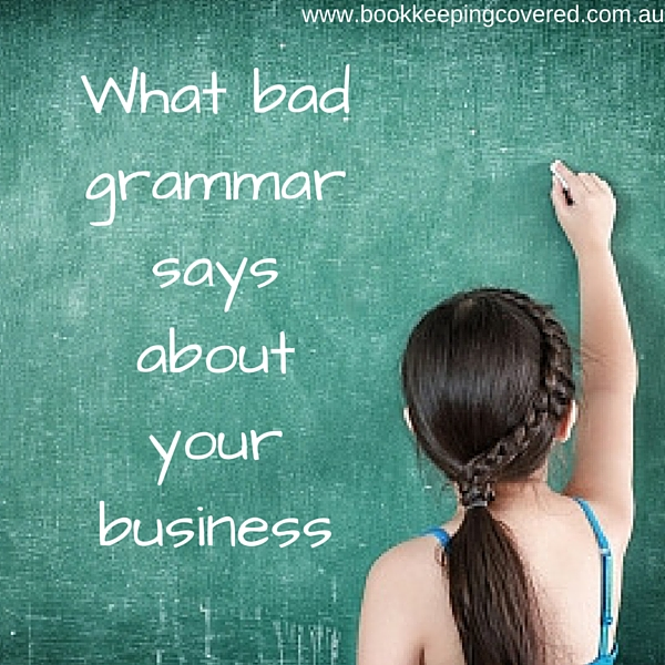 What bad grammar says about your business
