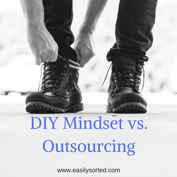 DIY mindset and outsourcing