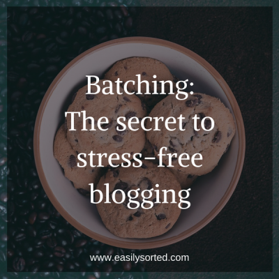 Batching: the secret to stress-free blogging