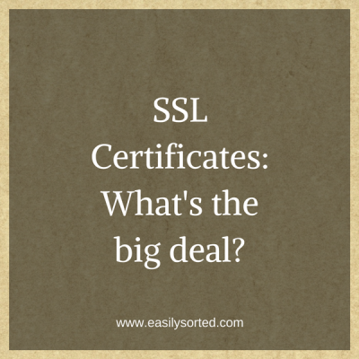 SSL certificates: What's the big deal?