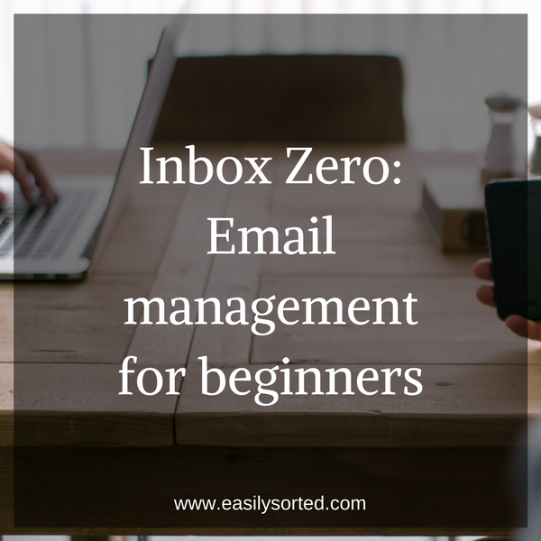 Inbox Zero: email management for beginners
