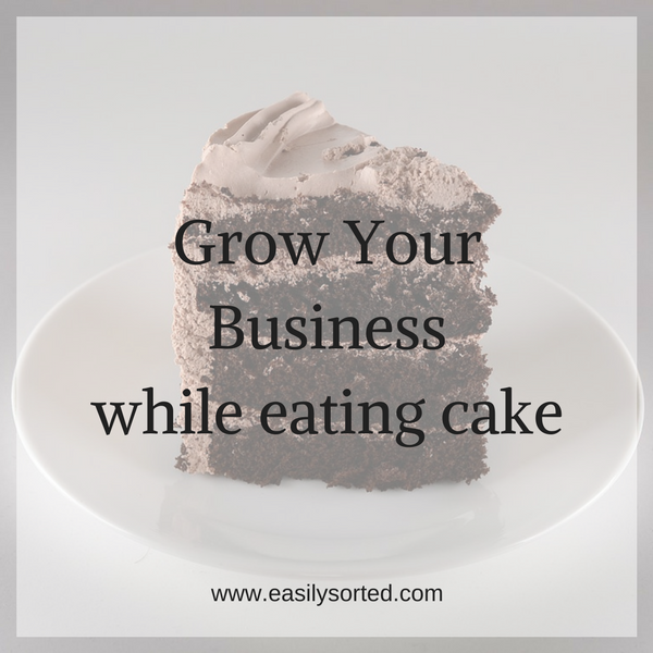 Grow your business while eating cake