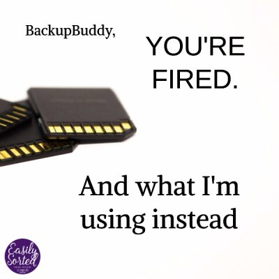 BackupBuddy, you're fired. And what I'm using instead.