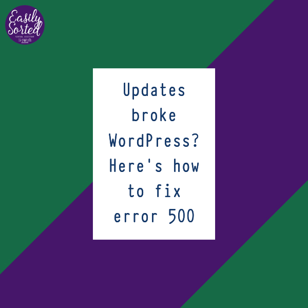 Updates broke WordPress? Here's how to fix Error 500