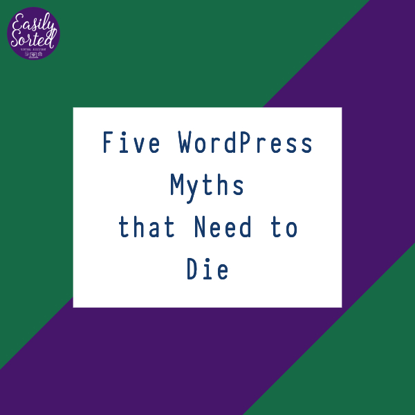 Five WordPress Myths that Need to Die