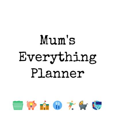 Mum's Everything Planner